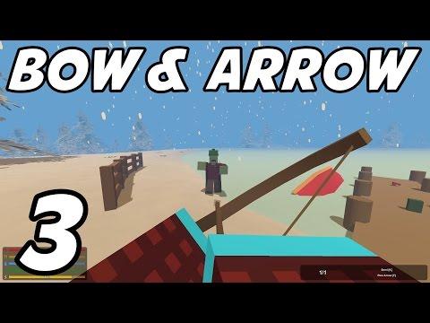 "UNTURNED - E03 ""Bow & Arrow!"" (YUKON Playthrough 1080p)"