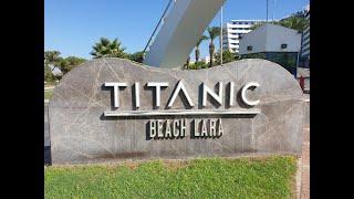 Titanic Beach Lara 5 Antalya Turkey Обзор отеля