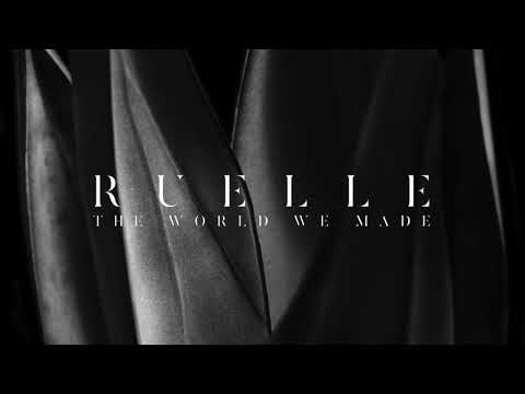 Ruelle – The World We Made