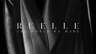 Ruelle - The World We Made [Official Audio]