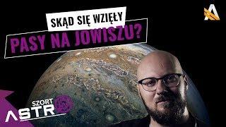 Skąd się biorą pasy na Jowiszu? - AstroSzort