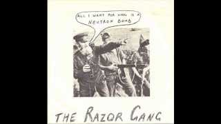 THE RAZOR GANG   all i want for xmas is a ) neutro bomb