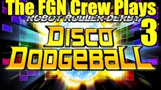 The FGN Crew Plays: Robot Roller Derby Disco Dodgeball Part 3 - Flawless (PC)