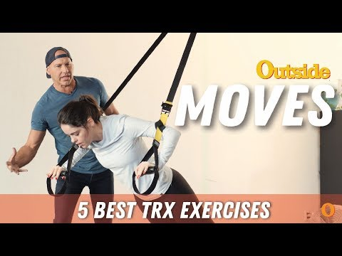 Moves: The 5 Best TRX Exercises