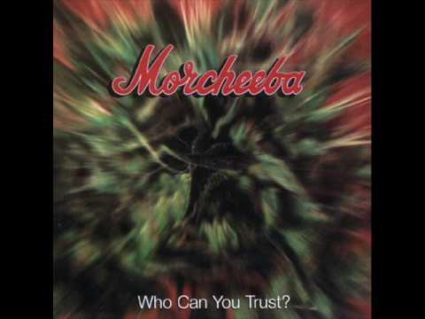 Morcheeba Who can You trust