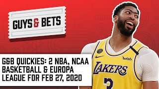 Guys & Bets Quickies: 2 NBA Picks, Plus College Basketball and Arsenal v Olympiacos