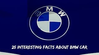 BMW Facts : 25 Interesting Facts About BMW Car