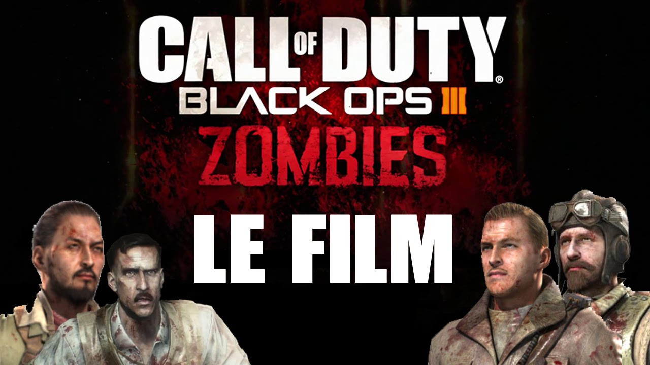 zombie bo3 le film d 39 animation complet en francais youtube. Black Bedroom Furniture Sets. Home Design Ideas
