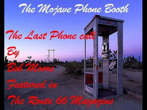 """Bob Moore The Mojave Phone booth """"The Last Phone call"""""""