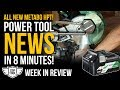 Hitachi Launches Metabo HPT, New Tools from Dewalt & Stihl - Coptool Week In Review 10/19/18