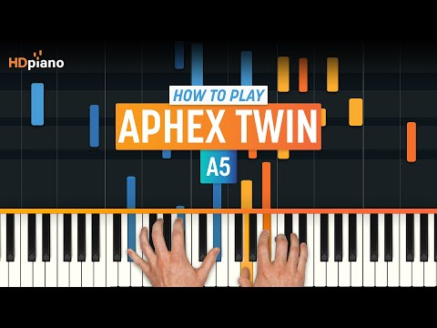 "How To Play ""A5"" by Aphex Twin 