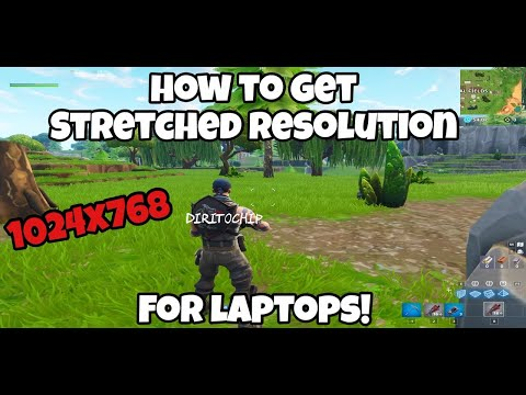 HOW TO STRETCH RESOLUTION IN FORTNITE FOR LAPTOPS / (1024x768)