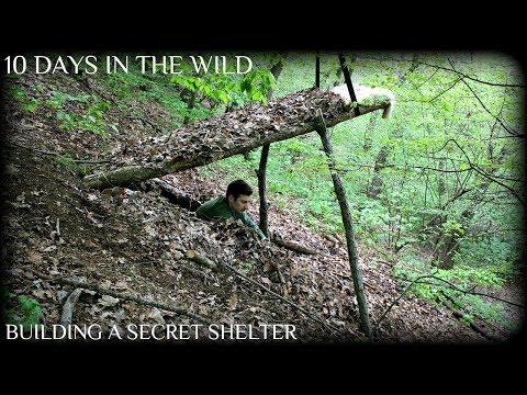 10 DAYS IN THE WILD BUILDING SECRET BUSHCRAFT SHELTER HIDDEN UNDERGROUND - Part 1 - HD Video