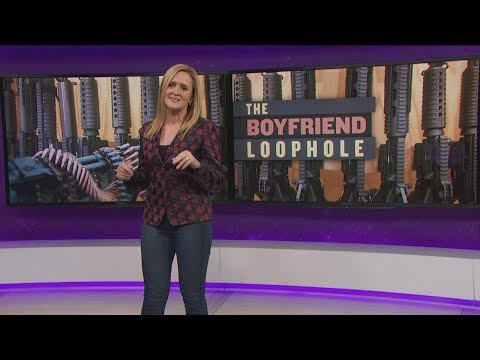 Close the Boyfriend Loophole | November 1, 2017 Act 2 | Full Frontal on TBS
