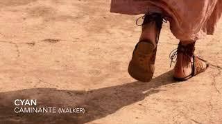 CYAN - Caminante (Walker)