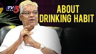 Kota Srinivasa Rao About His Drinking Habit   Life Is Beautiful With Kota Srinivasa Rao   TV5 News