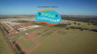 Vem aí o Loteamento Parque Fraternidade – Rio Preto/SP