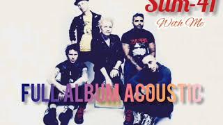 Sum 41 Acoustic Album