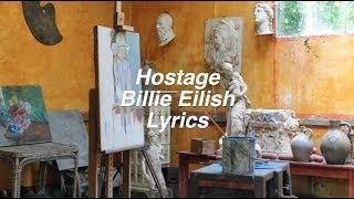 Download hostage || Billie Eilish Lyrics Mp3 and Videos