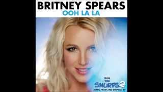Britney Spears - Ooh La La (Smurfs 2) - (Short Radio Edit) By Gudgy
