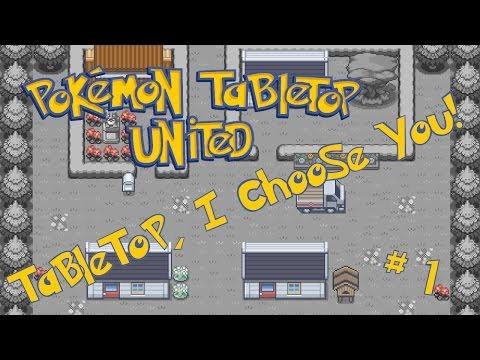 Tabletop, I Choose You! (PTU; W01E1)