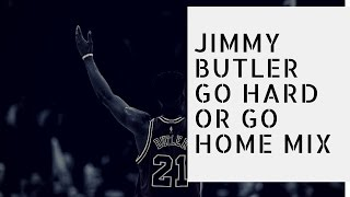 "NBA-Jimmy Butler Mix- ""Go Hard or Go Home""(Wiz Khalifa ft Iggy Azalea)"