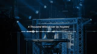 [cover] A Thousand Miles - Vanessa Carlton   Cover by Youjeen (Vocalist of band CHERRYFILTER)