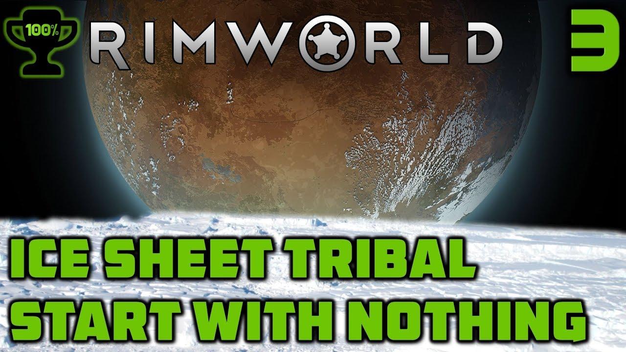 Raids and Ambushes - Rimworld Ice Sheet Tribal Episode 3 [Rimworld Beta 18  Ice Sheet Challenge]