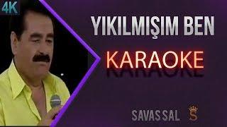 Yıkılmışım Ben Karaoke 4k