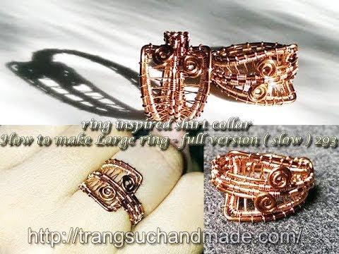 ring inspired shirt collar - How to make Large ring - full version ( slow ) 293