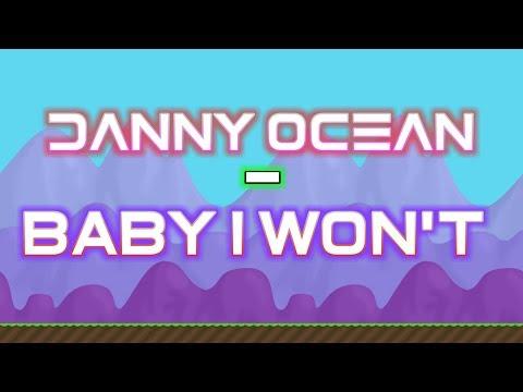 Danny Ocean - Baby I Won't (Growtopia Edition)✔