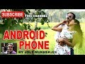 ANDROID PHONE || BY CHANDNI O MERI CHANDNI SINGER JOLY MUKHERJEE || NEW SONG 2018 || HD Whatsapp Status Video Download Free