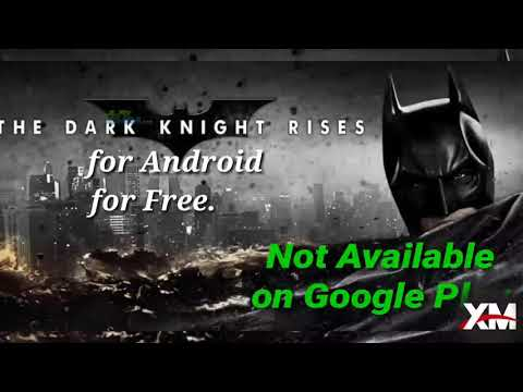 How To Download BETMAN (The Dark Knight Rises) For Android For Free