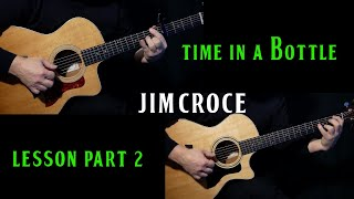 "how to play ""Time In A Bottle"" on guitar by Jim Croce 