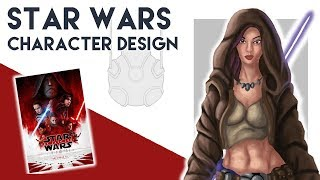 How to DESIGN STAR WARS CHARACTERS   The Last Jedi (Concept Art)