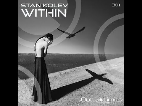 Stan Kolev - Within (Original Mix)