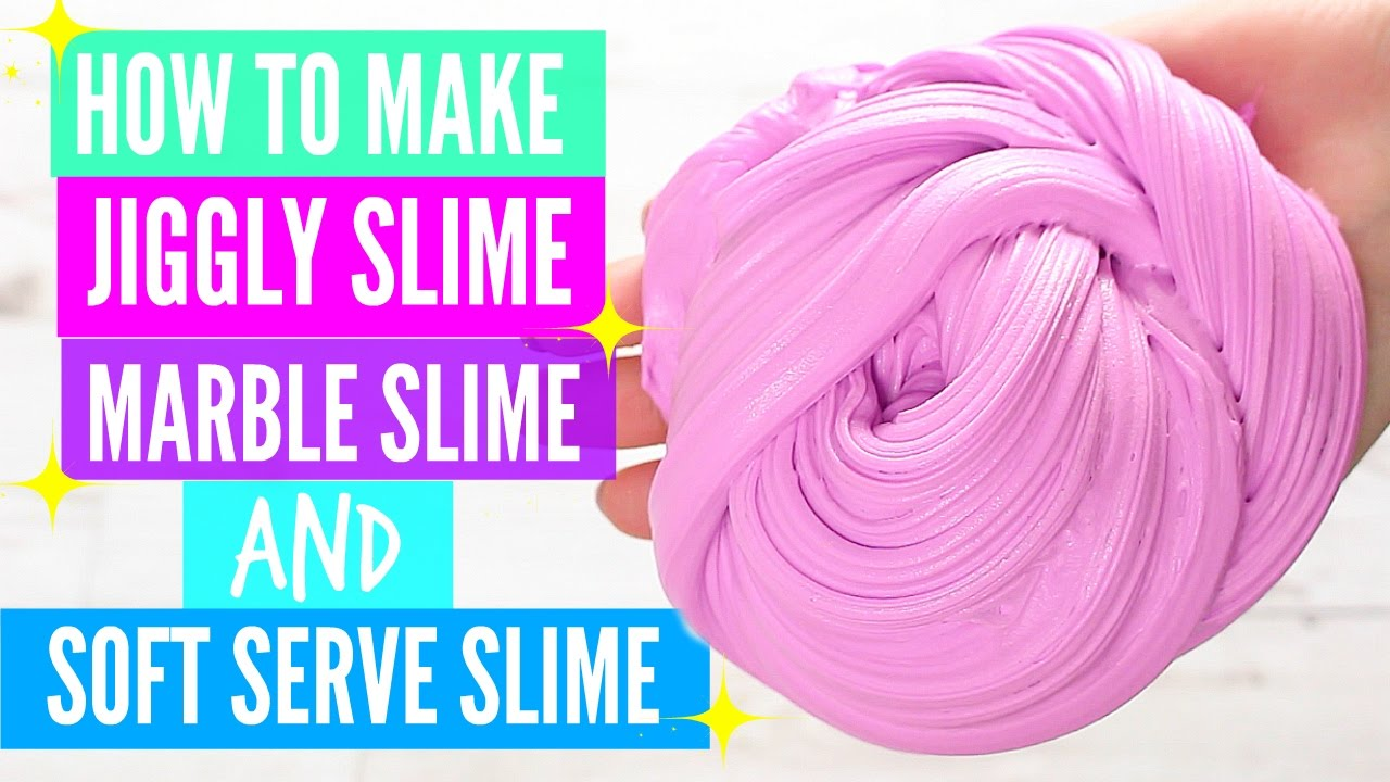 How To Make Jiggly Slime, Marble Slime And Soft Serve ...