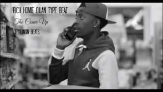 Rich Homie Quan Type Beat - The Come Up