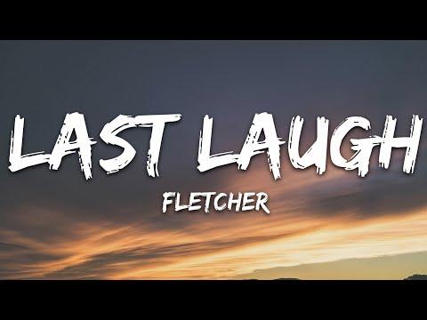Fletcher - Last Laugh