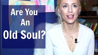 Are You An Old Soul?