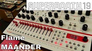 Superbooth 2019: Flame MÄANDER 4-Voice Desktop Synthesizer