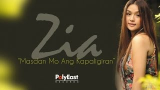 Zia Quizon - Masdan Mo Ang Kapaligiran (Lyric Video)