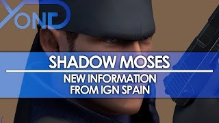 Shadow Moses - New Information from IGN Spain Interview