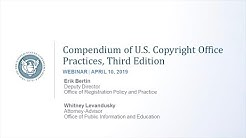 Compendium Webinar: Proposed Updates to the Compendium of U.S. Copyright Office Practices