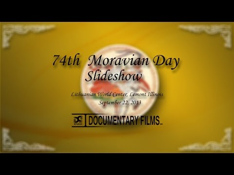 74th MORAVIAN DAY (Slideshow)
