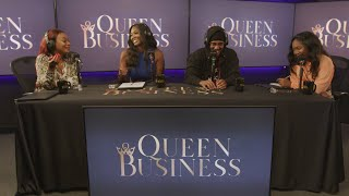 Queen Business Ep. 5 With Guest Nick Cannon