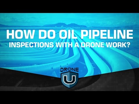 How do oil pipeline inspections with a drone work? Do oil companies have their own pilots?
