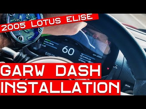 How to Install a Garw Digital Dash in Your Lotus