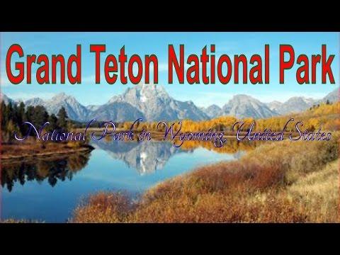 Visit Grand Teton National Park, National Park in Wyoming, United States
