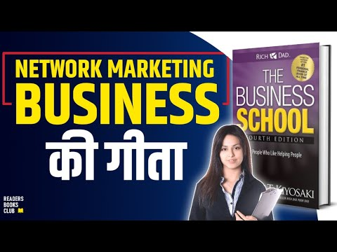Business School by Robert T Kiyosaki Audiobook | Network Marketing Book Summary in Hindi
